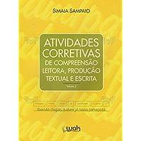 Atividades Corretivas de Compreensão Leitora. Produção Textual e Escrita