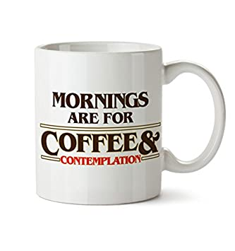 Amazoncom Stranger Things Mornings Are For Coffee And