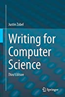 Writing for Computer Science, 3rd Edition Front Cover
