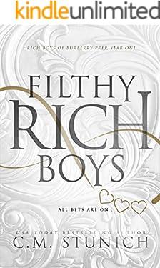 Filthy Rich Boys: A High School Bully Romance (Rich Boys of Burberry Prep Book 1)