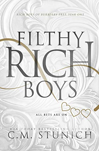 Filthy Rich Boys: A Reverse Harem High School Bully Romance (Rich Boys of Burberry Prep Book 1)