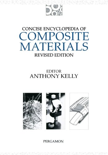 Concise Encyclopedia of Composite Materials (Advances in Materials Sciences and Engineering)