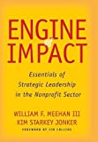 img - for Engine of Impact: Essentials of Strategic Leadership in the Nonprofit Sector book / textbook / text book