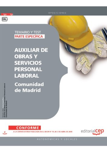 AUXILIAR DE OBRAS Y SERVICIOS PERSONAL LABORAL DE LA COMUNIDAD DE MADRID. TEMARIO Y TEST PARTE ESPECÍFICA