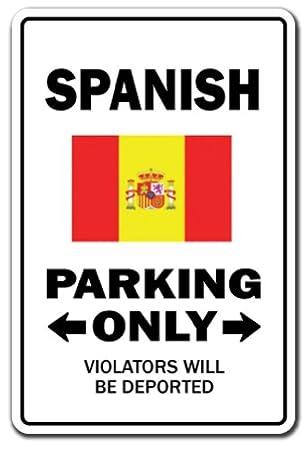 Español Parking Sign | interior/exterior | Funny Home Décor ...