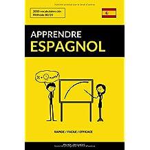 Apprendre l'espagnol - Rapide / Facile / Efficace: 2000 vocabulaires clés