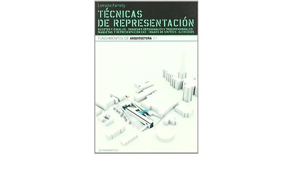 Técnicas de representación arquitectónica : bases de la ...