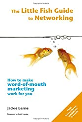 The Little Fish Guide to Networking (The Little Fish Guides)