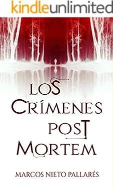 Los crímenes post mortem: (Thriller histórico) (Spanish Edition)