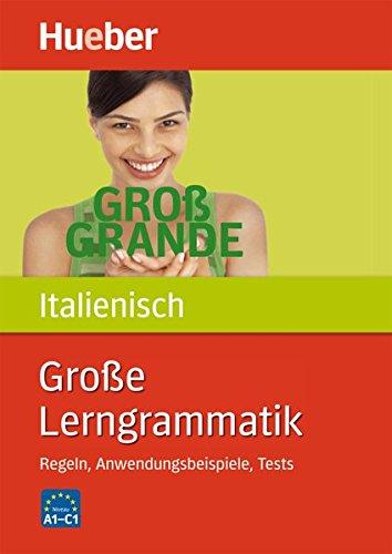 grosse-lerngrammatik-italienisch-regeln-anwendungsbeispiele-tests-buch