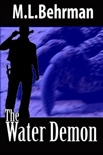 The Water Demon (J. Everett Earl Western Thrillers)