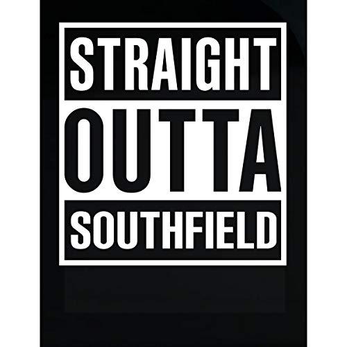 Inked Creatively Straight Outta Southfield City Sticker