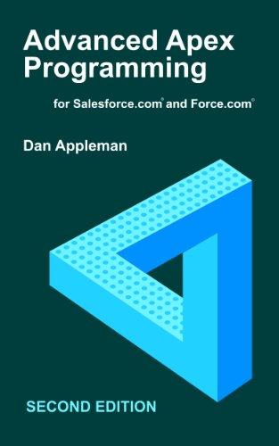 Download Advanced Apex Programming for Salesforce.com and Force.com Pdf