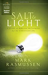 Salt and Light Curriculum (Student Edition): A Study of Biblical Metaphors for the Christian Life