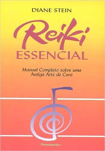 Reiki essencial manual completo sobre uma antiga arte de cura reiki essencial manual completo sobre uma antiga arte de cura diane stein 9788531510380 amazon books fandeluxe Gallery