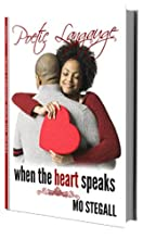 Poetic Language: When The Heart Speaks
