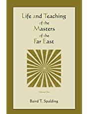 Life and Teaching of the Masters of the Far East (Volume One)