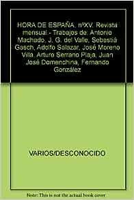 HORA DE ESPAÑA, nºXV. Revista mensual.- Trabajos de
