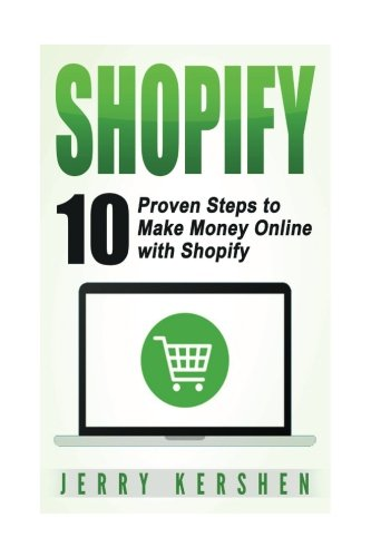 Shopify  10 Proven Steps To Make Money Online With Shopify  Ecommerce