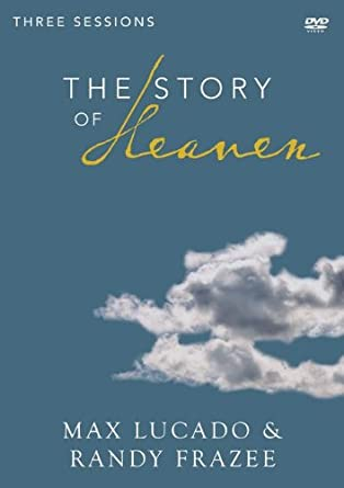 The Story of Heaven Video Study: Exploring the Hope and Promise of Eternity