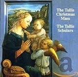 Tallis: The Christmas Mass