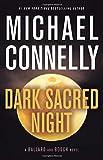 Dark Sacred Night (A Renée Ballard and Harry Bosch Novel)