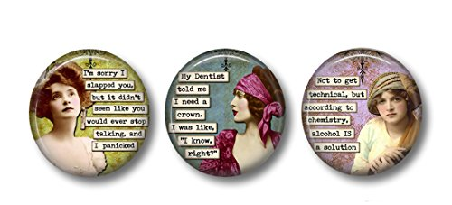 """Sarcastic Female Humor - Funny Pins - 3 Pinback Buttons - 1.5"""" Pinbacks - Retro Women - Funny Buttons - Sassy Quotes - Party Girl - Gift for Friend - Vintage Women"""