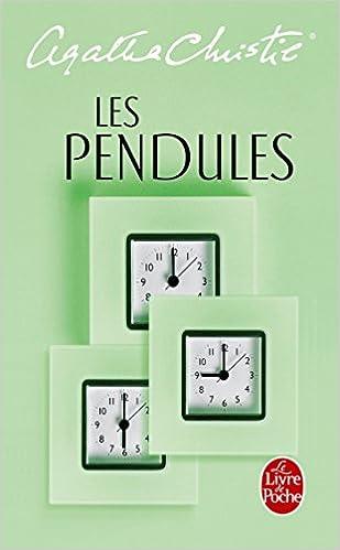 Les Pendules Le Livre De Poche French Edition Agatha