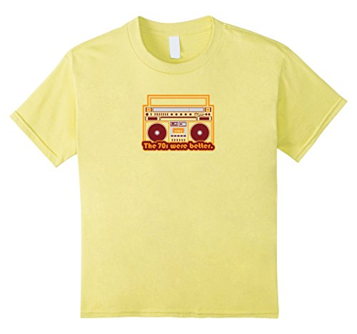 Kids The 70s were Better vintage music boombox tee shirt gift 6 (Ghetto Kids Halloween Costume)