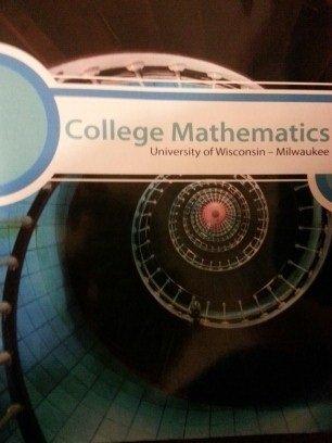 College Mathematics University Of Wisconsin Milwaukee 9780077662684 Slugbooks