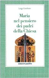 Maria nel pensiero dei padri della Chiesa (Alma mater)