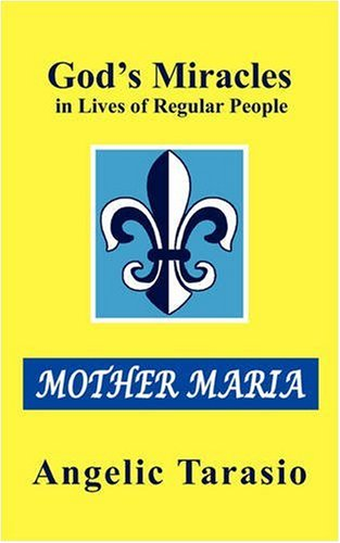 Download God's Miracles in Lives of Regular People: Mother Maria PDF