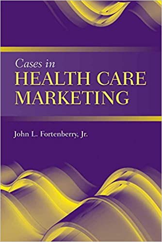 Cases in health care marketing 9780763764487 medicine health cases in health care marketing 1st edition fandeluxe Images
