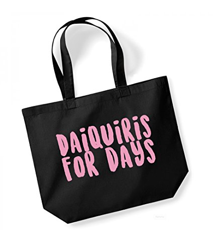 Daiquiris For Days - Large Canvas Fun Slogan Tote Bag Black/Pink