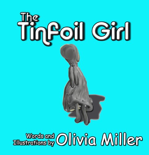 Tinfoil Girl, The