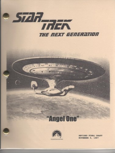 Angel One (Star Trek Script - Next Generation, Season 1 - Prod. No. 40271-115)