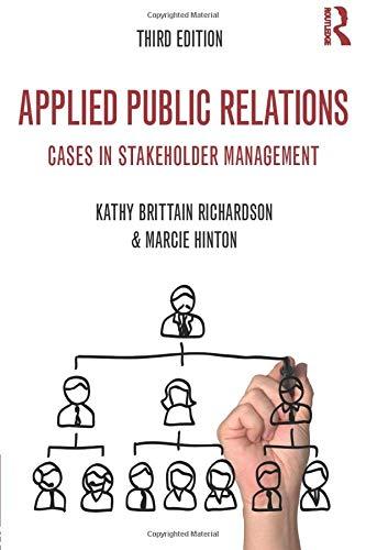 (Applied Public Relations (Routledge Communication Series))
