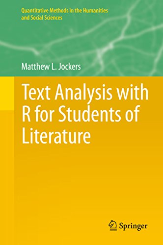Text Analysis with R for Students of Literature (Quantitative Methods in the Humanities and Social Sciences) Pdf