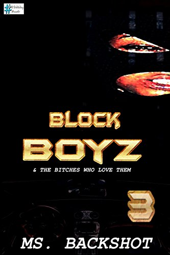 Block Boyz & The Bitches Who Love Them 3: Roc and Ro (Sex, Drugs, & Money) ()