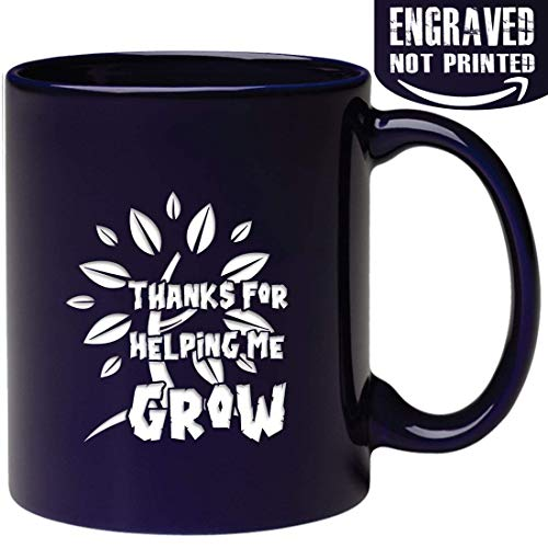Engraved Thanks Mug - Thanks For Helping Me Grow - Gifts for Dad Mom Teacher - Engraved in the USA
