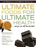 img - for Liz Pearson: Ultimate Foods for Ultimate Health (Paperback - Revised Ed.); 2007 Edition book / textbook / text book