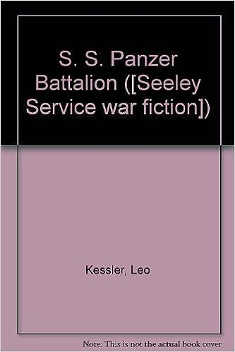 Book S. S. Panzer Battalion ([Seeley Service war fiction])