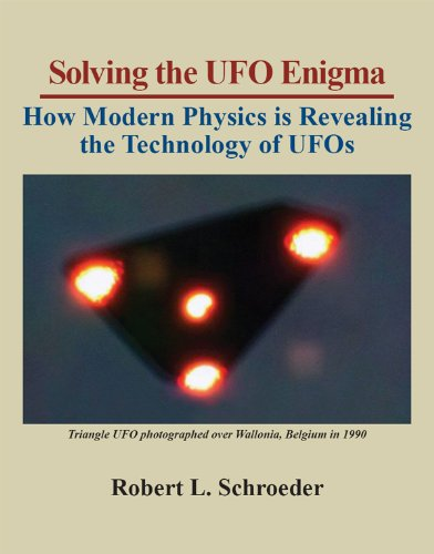 Solving The UFO Enigma: How Modern Physics is Revealing the Technology of UFOs (English Edition)