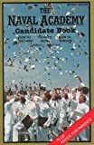 The Naval Academy Candidate Handbook: How to