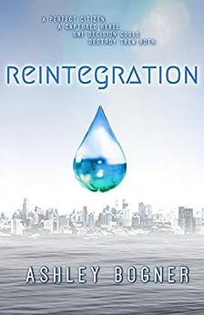 Reintegration by [Bogner, Ashley]