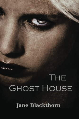 Download The Ghost House (The Ghost House Series) (Volume 1) ebook
