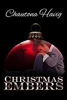 Christmas Embers by [Havig, Chautona]
