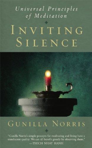 Inviting Silence: Universal Principles of Meditation