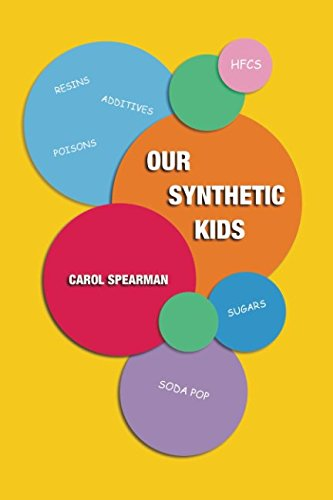 PDF Download OUR SYNTHETIC KIDS Full Book By CAROL SPEARMAN
