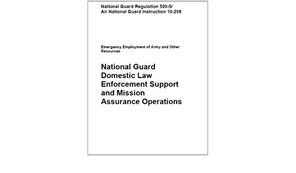 Amazon National Guard Domestic Law Enforcement Support And